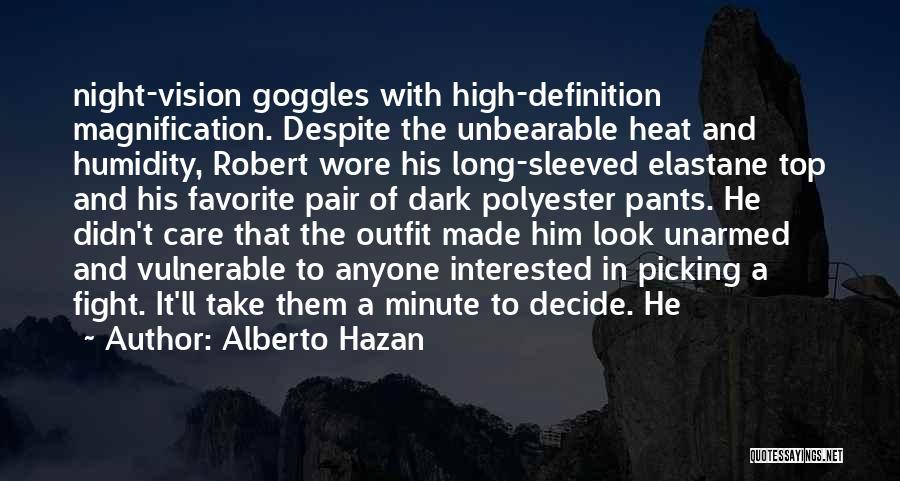 Dark Vision Quotes By Alberto Hazan