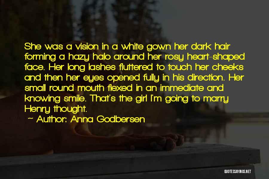 Dark Vision Quotes By Anna Godbersen
