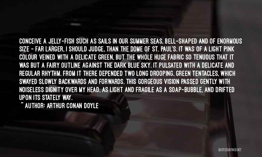 Dark Vision Quotes By Arthur Conan Doyle
