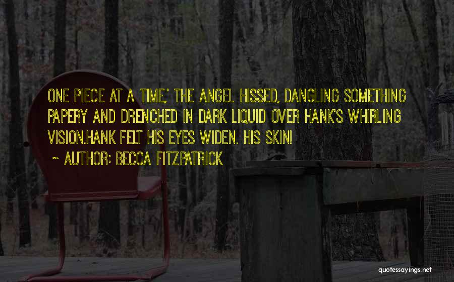 Dark Vision Quotes By Becca Fitzpatrick