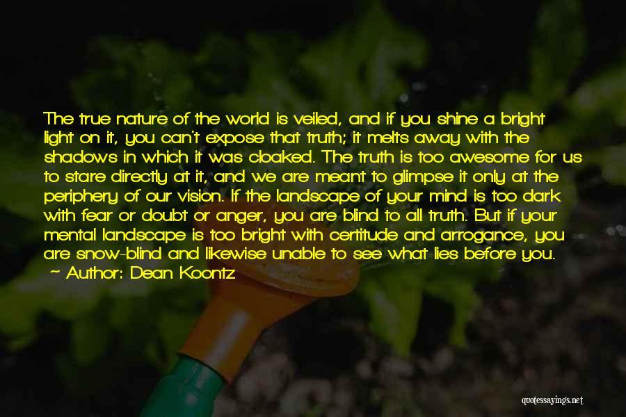 Dark Vision Quotes By Dean Koontz