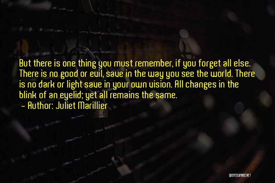 Dark Vision Quotes By Juliet Marillier