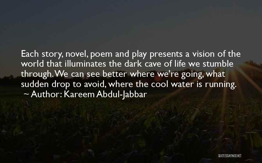 Dark Vision Quotes By Kareem Abdul-Jabbar