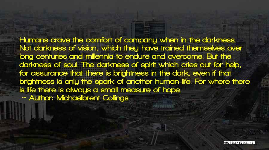 Dark Vision Quotes By Michaelbrent Collings