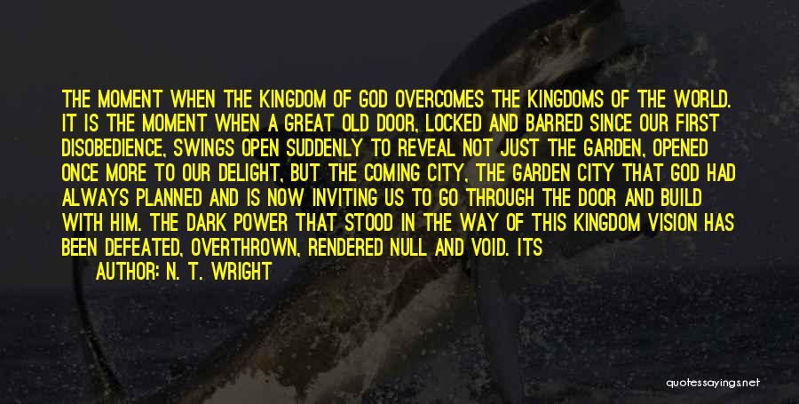 Dark Vision Quotes By N. T. Wright