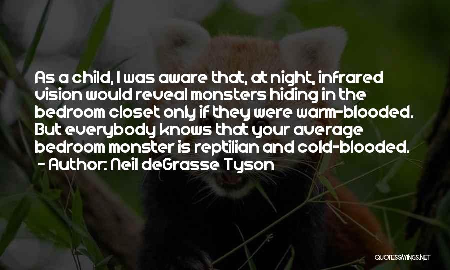 Dark Vision Quotes By Neil DeGrasse Tyson