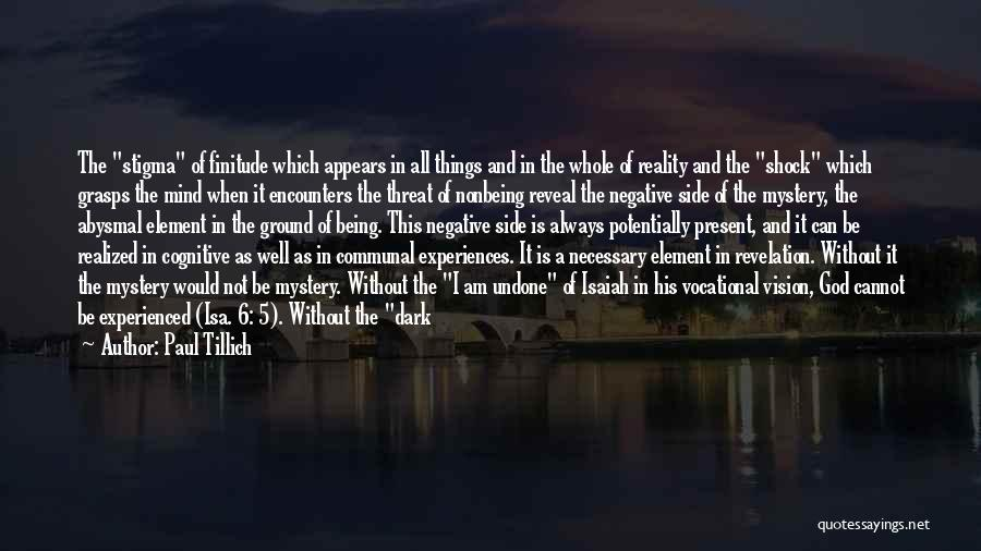 Dark Vision Quotes By Paul Tillich