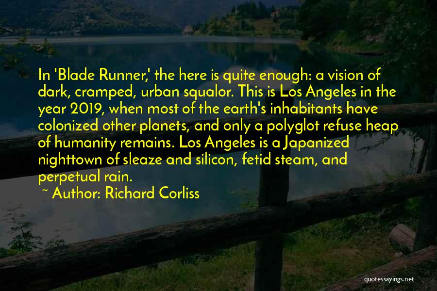 Dark Vision Quotes By Richard Corliss