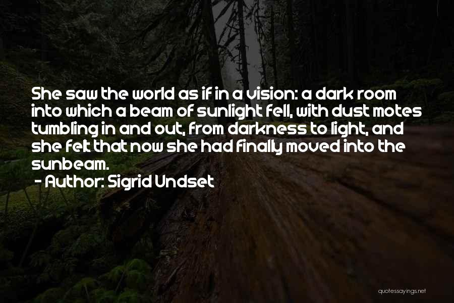 Dark Vision Quotes By Sigrid Undset