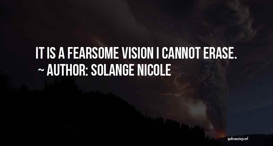 Dark Vision Quotes By Solange Nicole