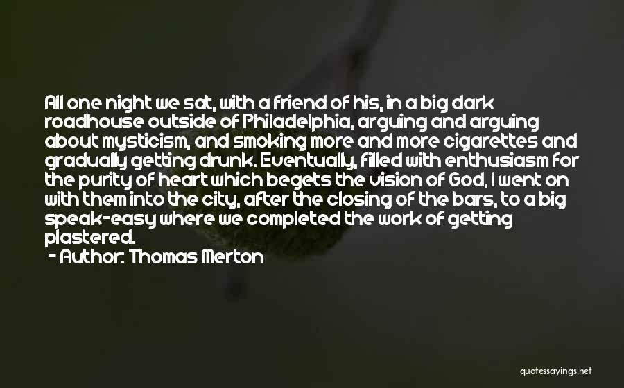 Dark Vision Quotes By Thomas Merton