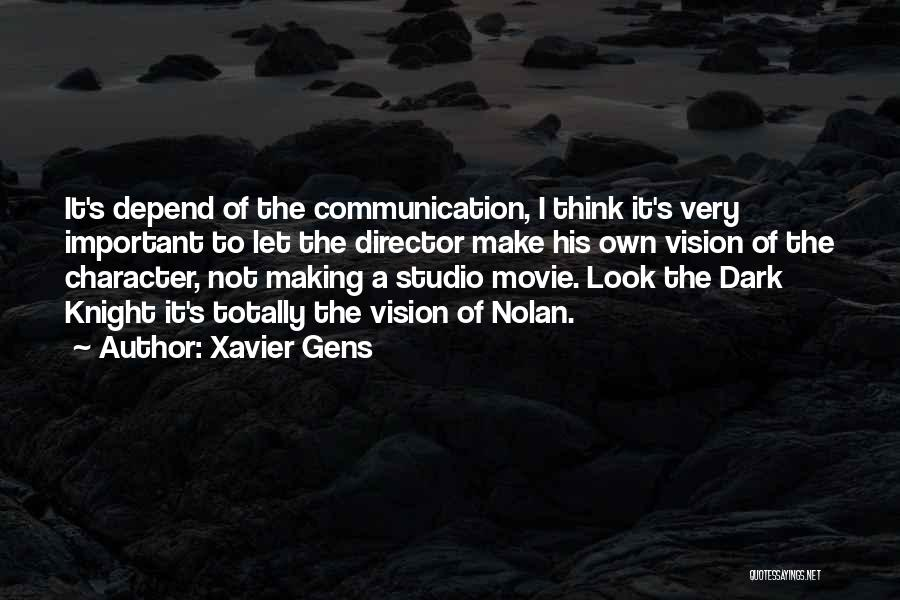 Dark Vision Quotes By Xavier Gens