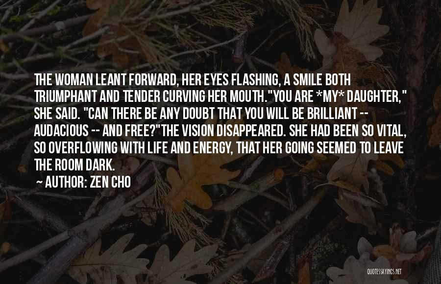 Dark Vision Quotes By Zen Cho