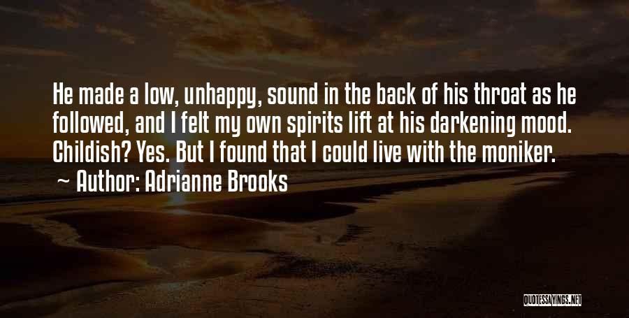 Darkening Quotes By Adrianne Brooks