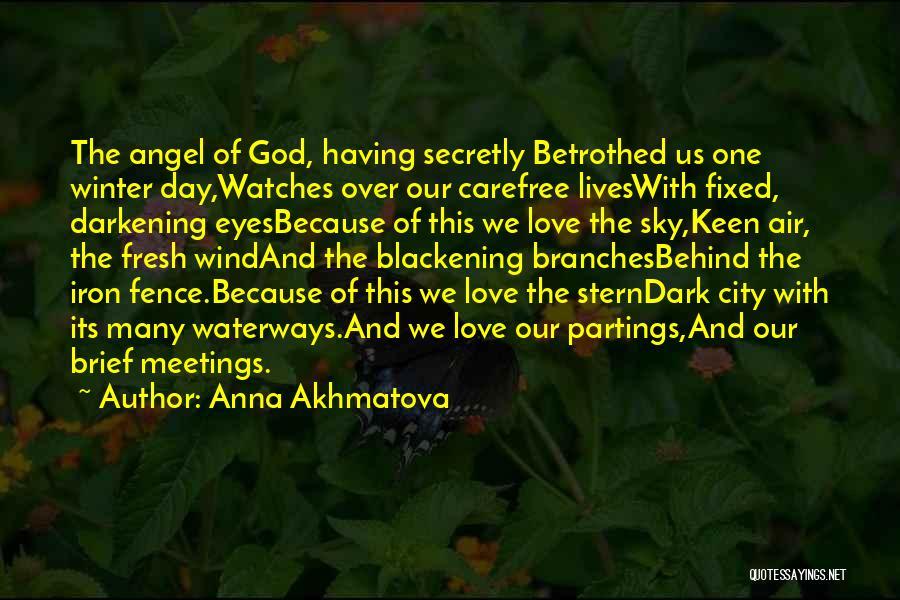 Darkening Quotes By Anna Akhmatova