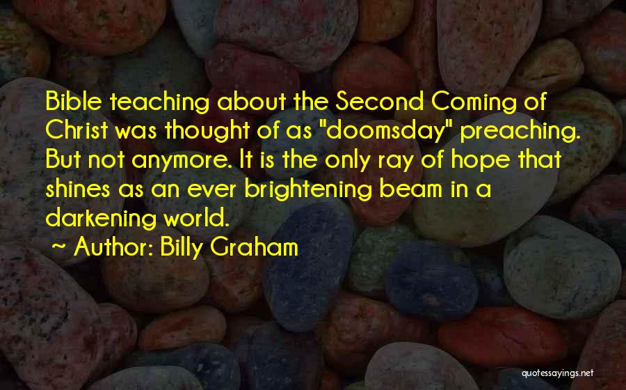 Darkening Quotes By Billy Graham