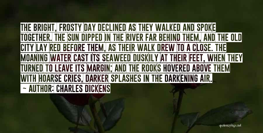 Darkening Quotes By Charles Dickens