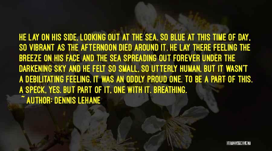Darkening Quotes By Dennis Lehane