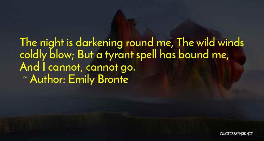 Darkening Quotes By Emily Bronte