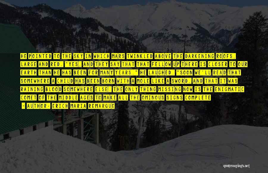 Darkening Quotes By Erich Maria Remarque