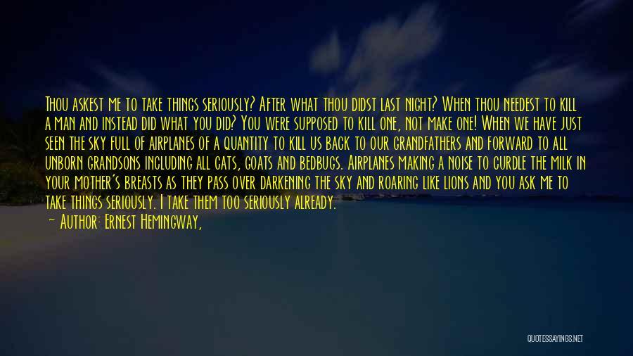 Darkening Quotes By Ernest Hemingway,