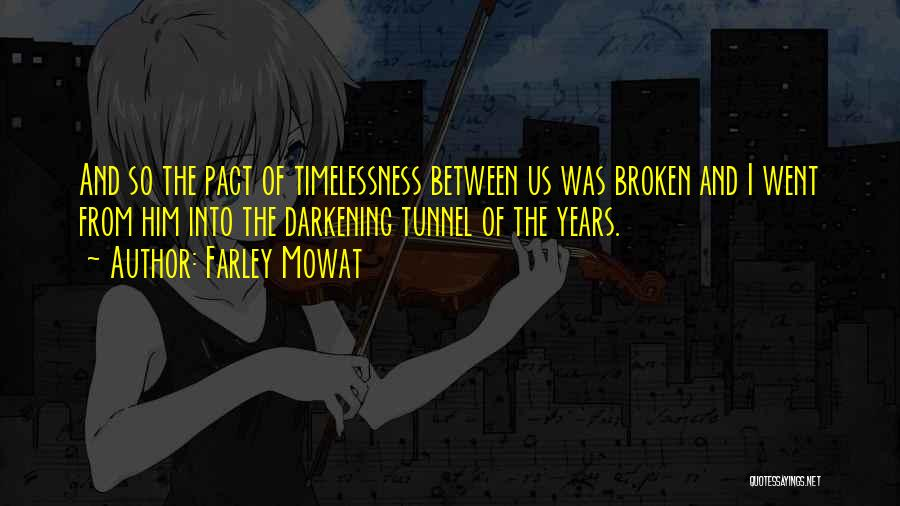 Darkening Quotes By Farley Mowat