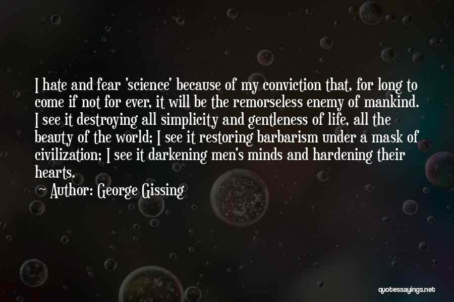 Darkening Quotes By George Gissing