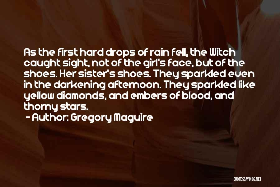 Darkening Quotes By Gregory Maguire