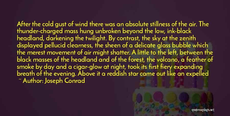 Darkening Quotes By Joseph Conrad