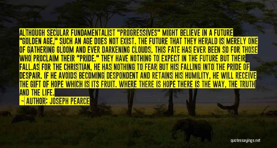 Darkening Quotes By Joseph Pearce