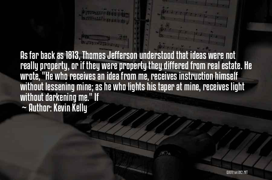 Darkening Quotes By Kevin Kelly