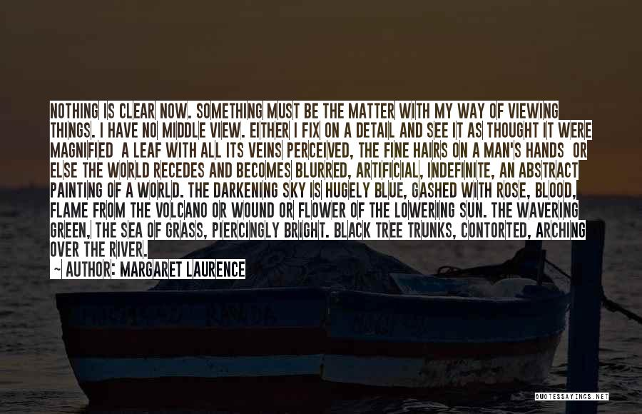 Darkening Quotes By Margaret Laurence