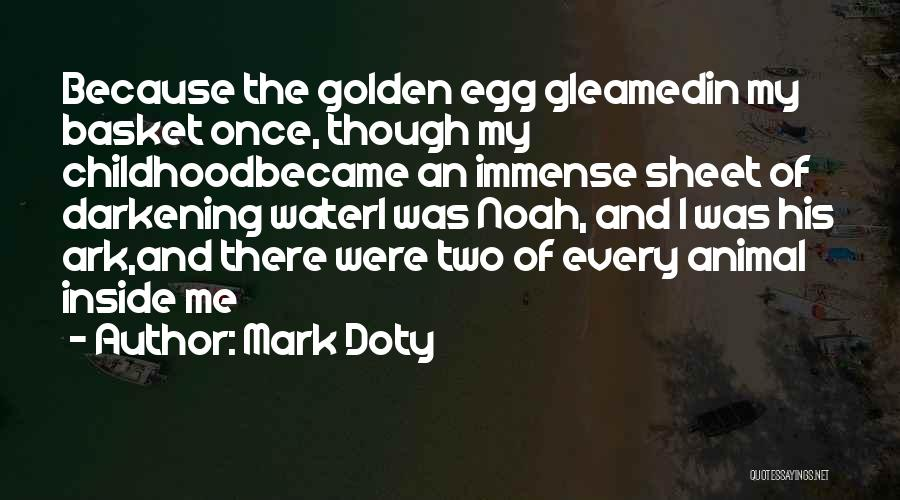 Darkening Quotes By Mark Doty