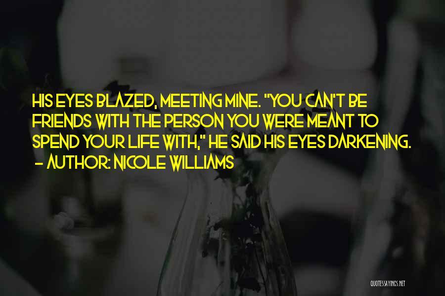 Darkening Quotes By Nicole Williams