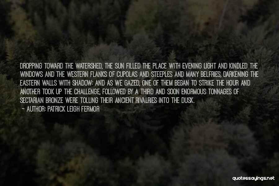 Darkening Quotes By Patrick Leigh Fermor