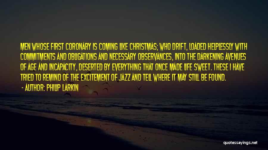Darkening Quotes By Philip Larkin