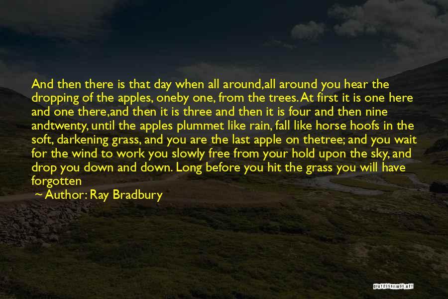 Darkening Quotes By Ray Bradbury