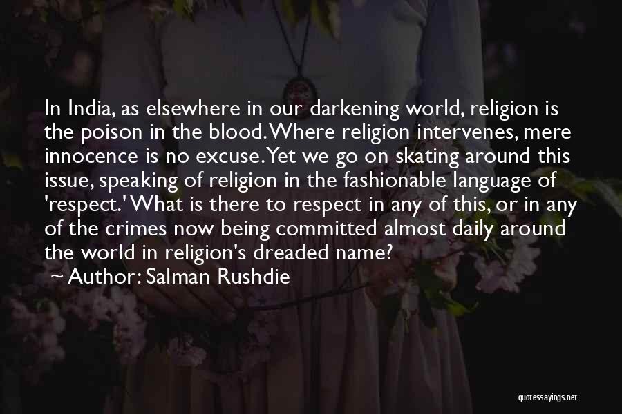 Darkening Quotes By Salman Rushdie