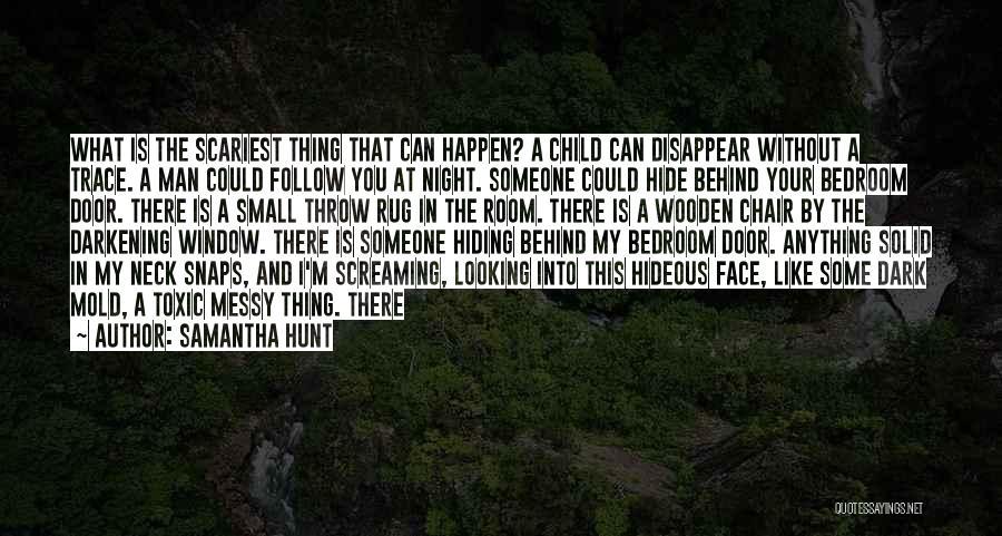 Darkening Quotes By Samantha Hunt