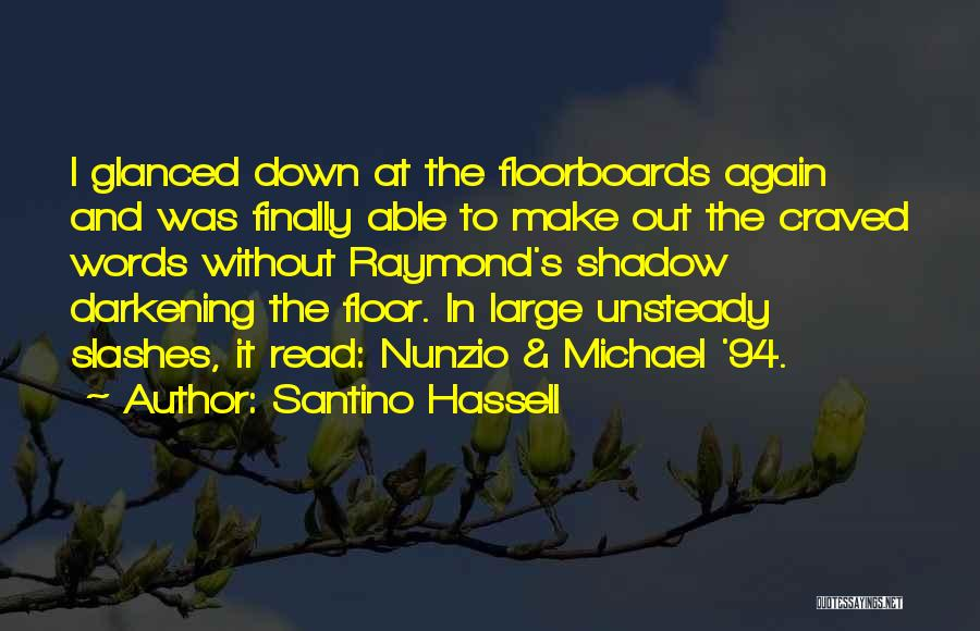 Darkening Quotes By Santino Hassell
