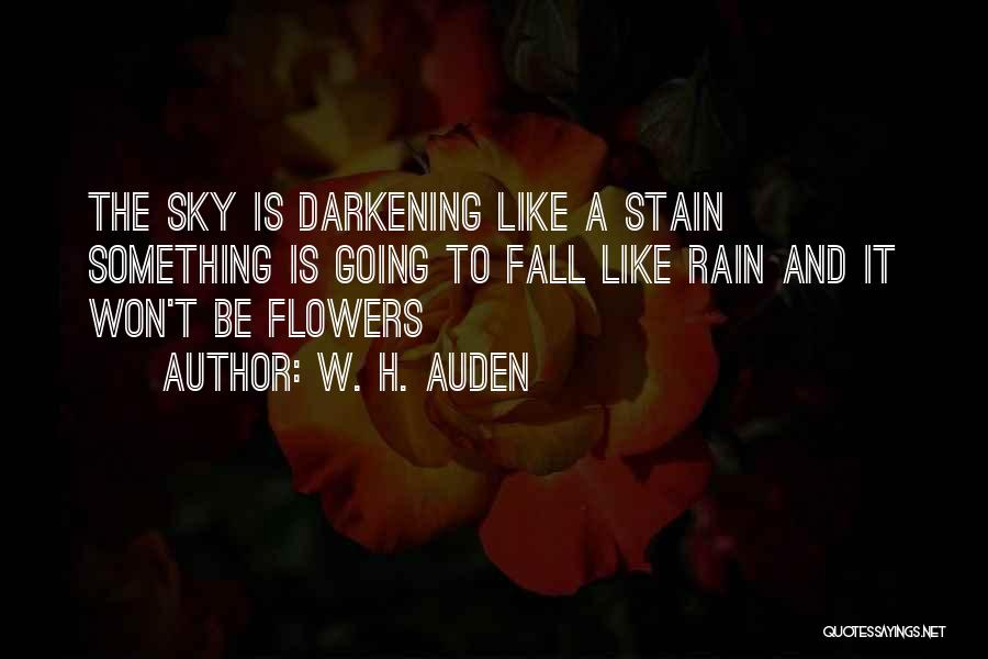 Darkening Quotes By W. H. Auden