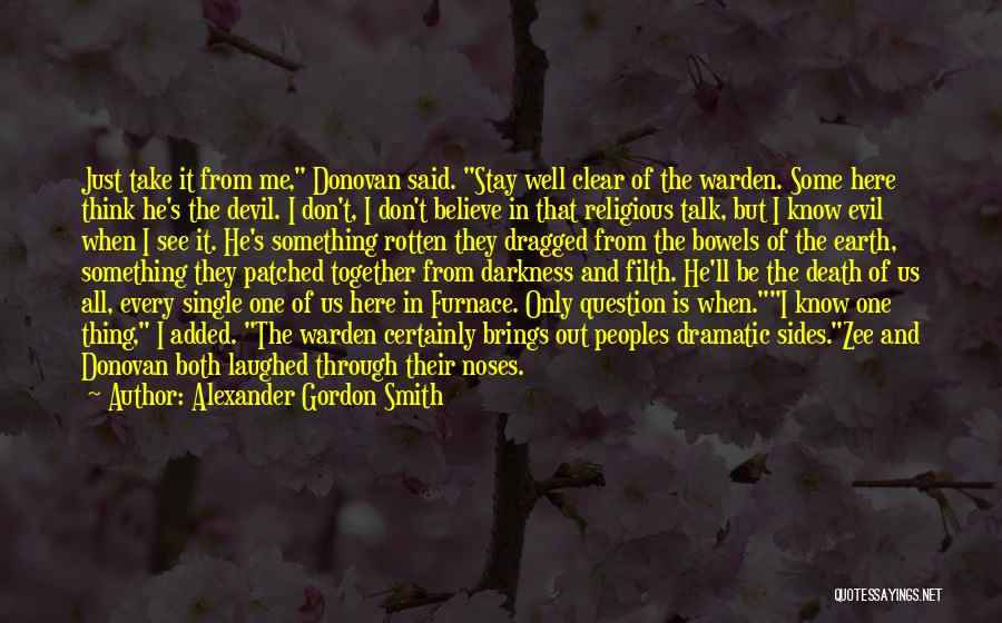 Darkness And Evil Quotes By Alexander Gordon Smith