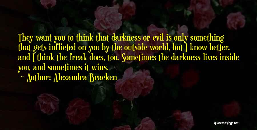 Darkness And Evil Quotes By Alexandra Bracken