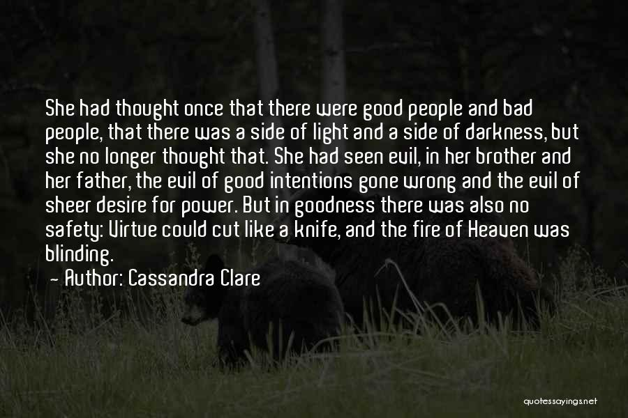 Darkness And Evil Quotes By Cassandra Clare