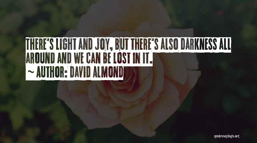 Darkness And Evil Quotes By David Almond