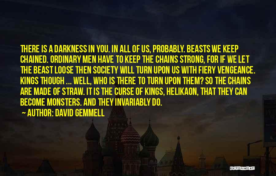 Darkness And Evil Quotes By David Gemmell