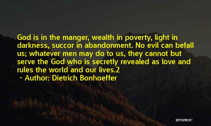 Darkness And Evil Quotes By Dietrich Bonhoeffer