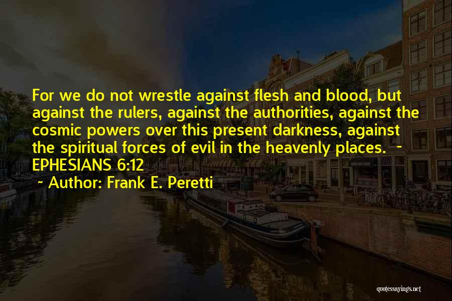 Darkness And Evil Quotes By Frank E. Peretti