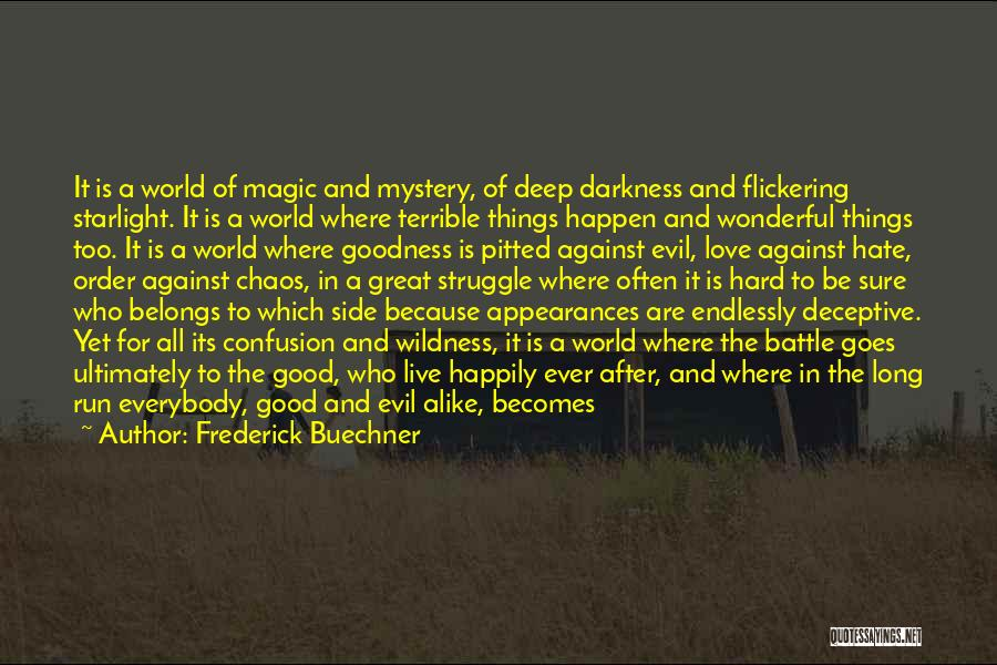 Darkness And Evil Quotes By Frederick Buechner