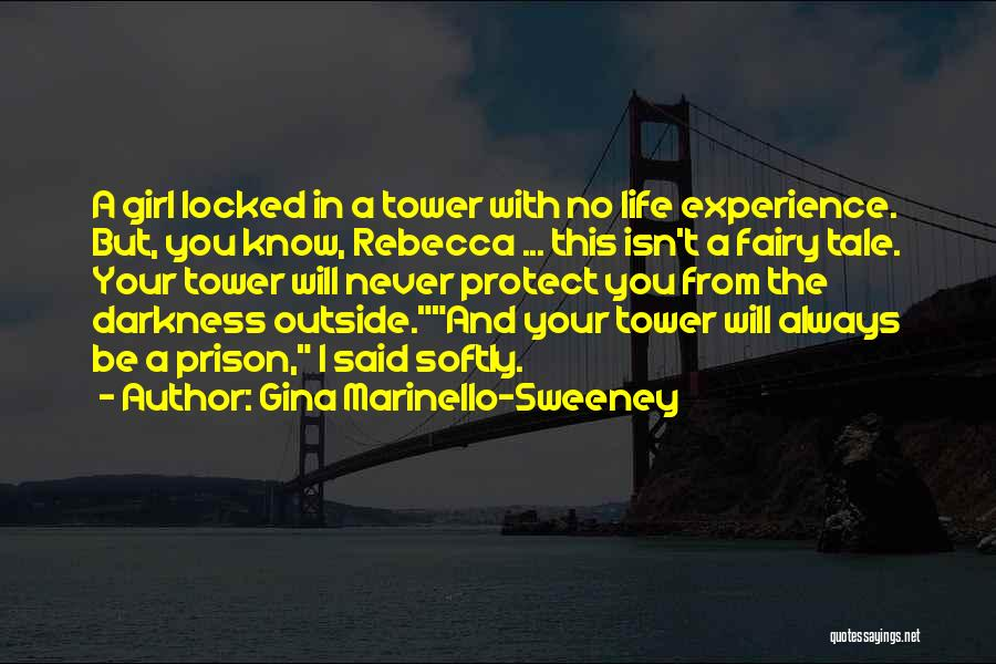 Darkness And Evil Quotes By Gina Marinello-Sweeney